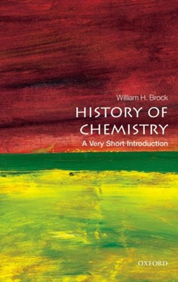 The History of Chemistry: A Very Short Introduction Professor William H. Brock 9780198716488