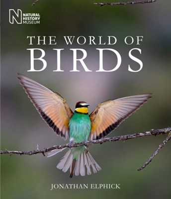 The World of Birds Jonathan Elphick 9780565092375