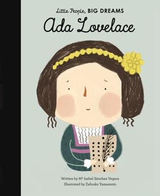 Ada Lovelace Isabel Sanchez Vegara, Zafouko Yamamoto, Maria Isabel Sanchez Vegara 9781786030757