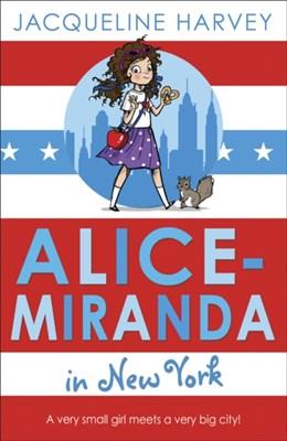 Alice-Miranda in New York Jacqueline Harvey 9781849416337
