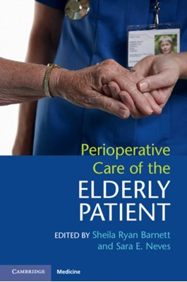 Perioperative Care of the Elderly Patient  9781107576292
