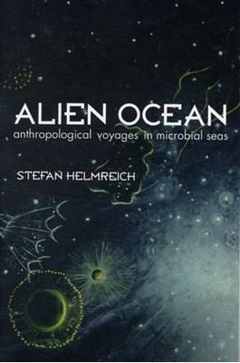 Alien Ocean Stefan Helmreich 9780520250628
