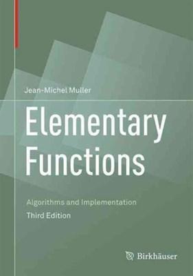 Elementary Functions Jean-Michel Muller 9781489979810