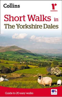 Short walks in the Yorkshire Dales Collins Maps, Brian Spencer 9780007555024
