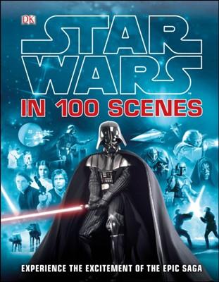 Star Wars In 100 Scenes DK 9781409345725