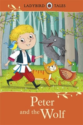Ladybird Tales: Peter and the Wolf  9780723294481