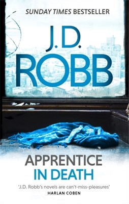 Apprentice in Death J. D. Robb 9780349410845
