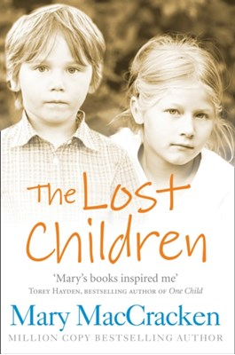 The Lost Children Mary MacCracken 9780007555123