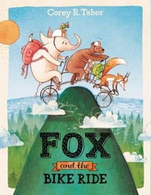 Fox and the Bike Ride Corey R. Tabor 9780062398758