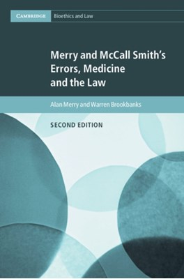 Merry and McCall Smith's Errors, Medicine and the Law Alan (University of Auckland) Merry, Warren (Auckland University of Technology) Brookbanks 9781316632253
