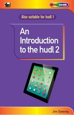 An Introduction to the Hudl 2 Jim Gatenby 9780859347518