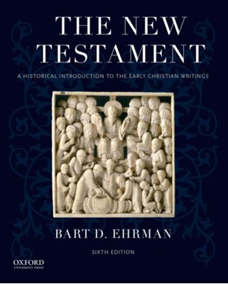 The New Testament Bart D. (James A. Gray Professor of Religious Studies Ehrman 9780190203825