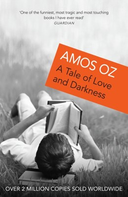 A Tale Of Love And Darkness Amos Oz 9780099450030
