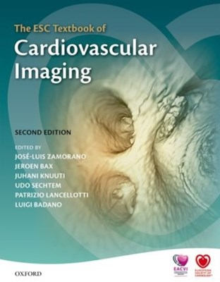The ESC Textbook of Cardiovascular Imaging  9780198703341