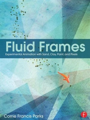 Fluid Frames Corrie Francis Parks 9781138784918