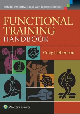 Functional Training Handbook Craig Liebenson 9781582559209