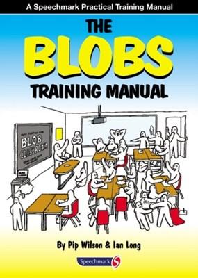 The Blobs Training Manual Pip Wilson, Ian Long 9780863887888