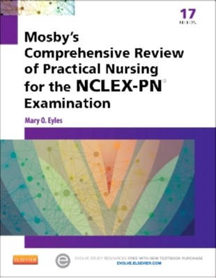 Mosby's Comprehensive Review of Practical Nursing for the NCLEX-PN (R) Exam Mary O. Eyles 9780323088589
