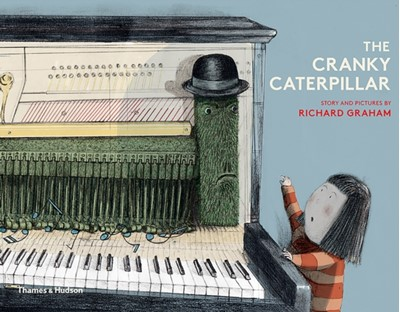 The Cranky Caterpillar Richard Graham 9780500651087