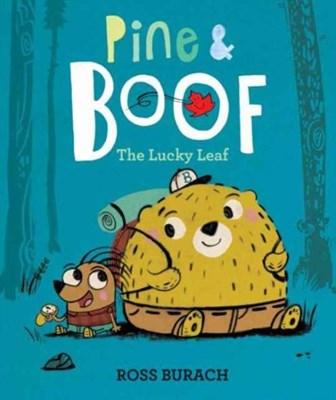 Pine & Boof: The Lucky Leaf Ross Burach 9780062418500