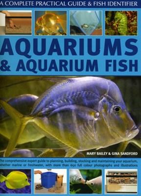 Aquariums and Aquarium Fish Mary Bailey, Gina Sandford 9780754820079