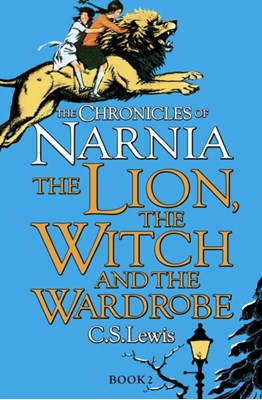 The Lion, the Witch and the Wardrobe C. S. Lewis 9780007323128