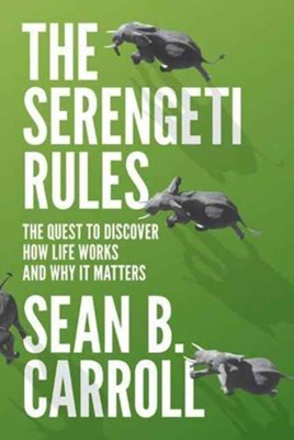 The Serengeti Rules Sean B. Carroll, Sean Carroll 9780691175683