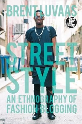 Street Style Brent (Drexel University Luvaas 9780857855756