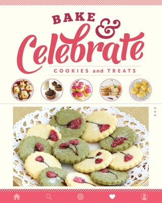 Bake & Celebrate: Cookies and Treats  9789814771689
