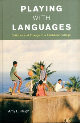 Playing with Languages Amy L. Paugh 9780857457608