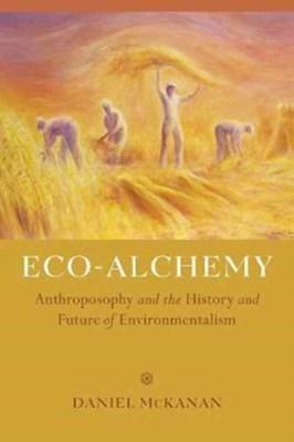 Eco-Alchemy Dan McKanan 9780520290068