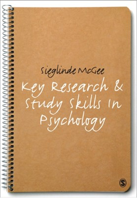 Key Research and Study Skills in Psychology Sieglinde McGee 9781848600218