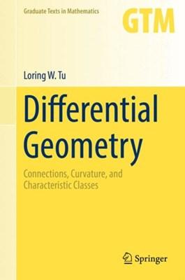 Differential Geometry Loring W. Tu 9783319550824