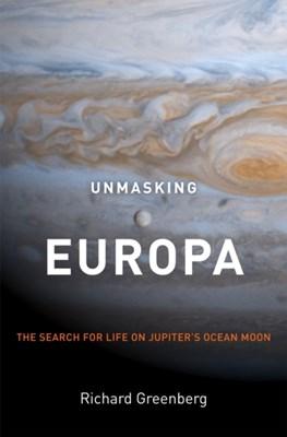 Unmasking Europa Richard Greenberg 9780387479361