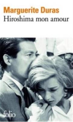 Hiroshima mon amour Marguerite Duras, Albert Camus, Karel Capek 9782070360093