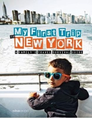 My First Trip to New York Sara Degonia 9788895218991
