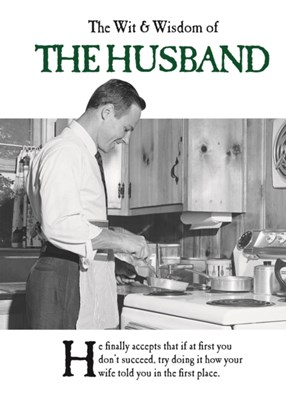 The Wit and Wisdom of the Husband Emotional Rescue 9781787411654