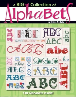 A Big Collection of Alphabets Leisure Arts 9781601402691
