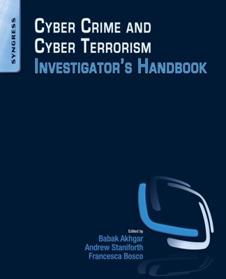 Cyber Crime and Cyber Terrorism Investigator's Handbook  9780128007433
