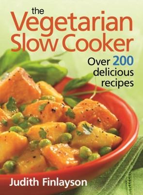Vegetarian Slow Cooker Judith Finlayson 9780778802396