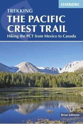 The Pacific Crest Trail Brian Johnson 9781852849207