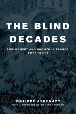 The Blind Decades Philippe Askenazy 9780520277991