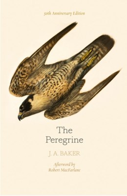 The Peregrine: 50th Anniversary Edition J. A. Baker 9780008216214