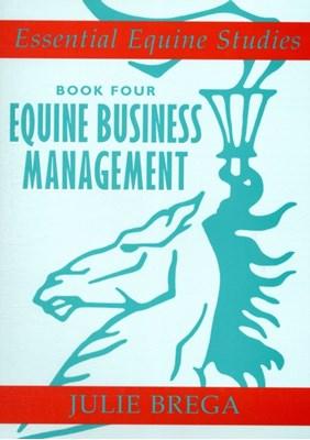 Essential Equine Studies Book 4 Julie Brega 9780851319728