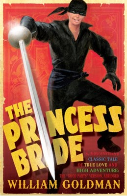 The Princess Bride William Goldman 9780747590583
