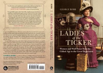 Ladies of the Ticker George Robb 9780252082719