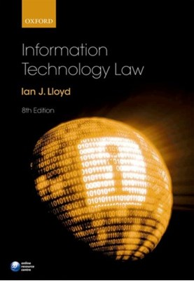 Information Technology Law Ian (Senior Specialist Lloyd 9780198787556