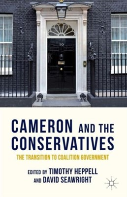 Cameron and the Conservatives  9781137515582