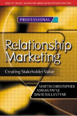 Relationship Marketing Adrian Payne, Martin Christopher, David Ballantyne 9780750648394