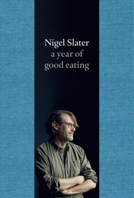 A Year of Good Eating Nigel Slater 9780007536801